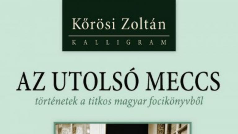 Öngól (Kőrösi Zoltán: Az utolsó meccs)