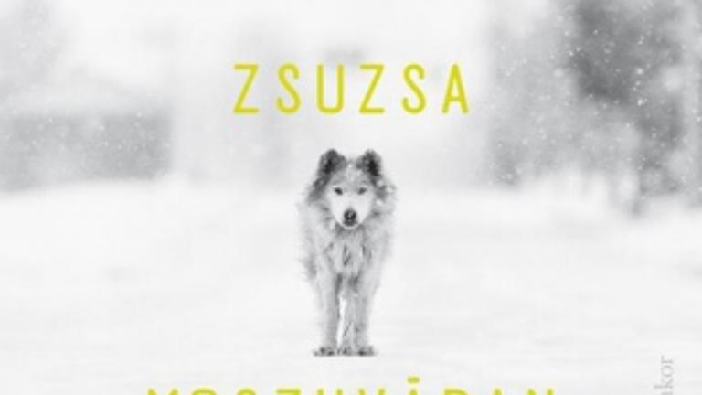 Az állatok nyelvén sem könnyebb (Selyem Zsuzsa: Moszkvában esik)